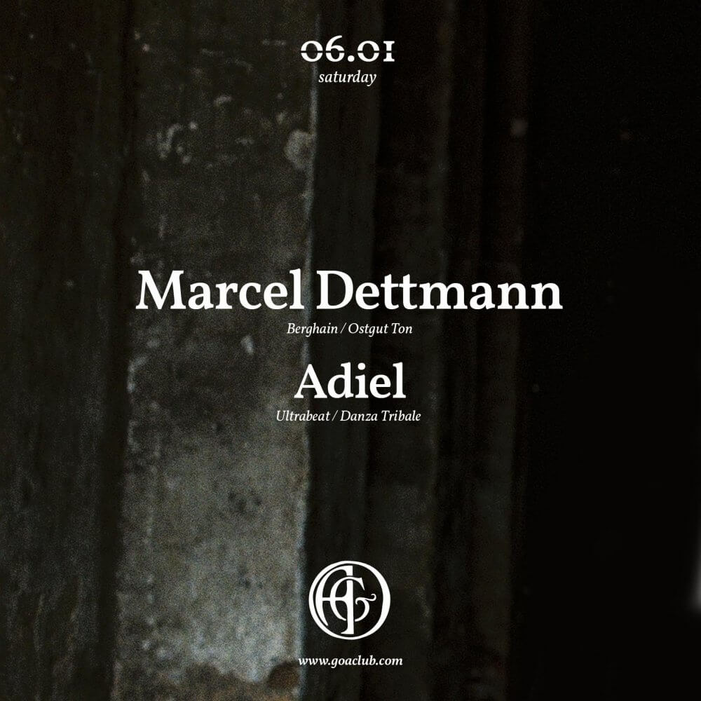 Goa Club — Goa Club presents: Marcel Dettmann